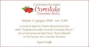 Presentazione Ufficiale della Confraternita della Corniola Cornedese De.Co.